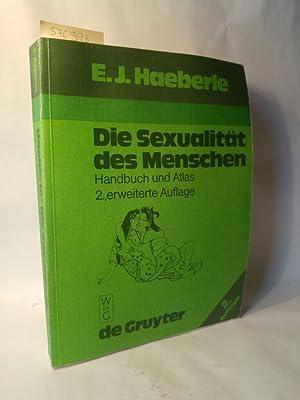 Die Sexualität des Menschen Handbuch und Atlas: Haeberle, Erwin J: