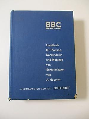 Bild des Verkäufers für Handbuch für Planung, Konstruktion und Montage von Schaltanlagen. zum Verkauf von Bookfarm