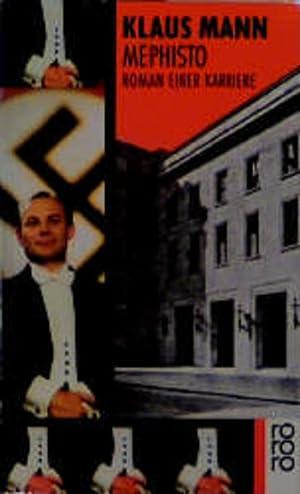 Bild des Verkäufers für Mephisto: Roman einer Karriere. zum Verkauf von Versandantiquariat Felix Mücke