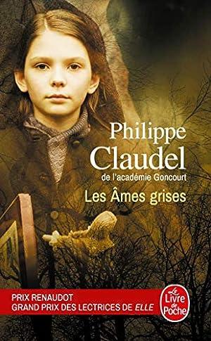 Image du vendeur pour Les Âmes grises - Prix des Lectrices de Elle 2004 et Prix Renaudot 2003 mis en vente par dansmongarage