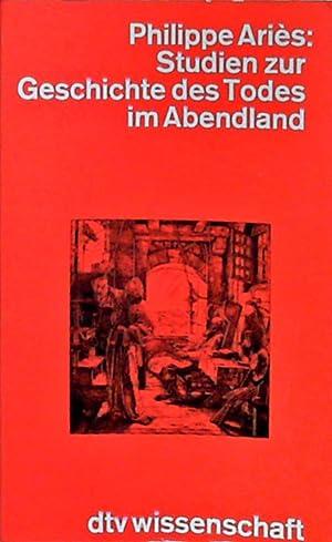 Bild des Verkäufers für Studien zur Geschichte des Todes im Abendland. zum Verkauf von Berliner Büchertisch eG