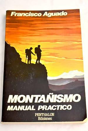 Imagen del vendedor de Montañismo a la venta por Alcaná Libros