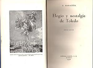 Imagen del vendedor de Elogio y nostalgia de Toledo . a la venta por Librería Anticuaria Astarloa