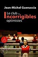 Image du vendeur pour Le club des incorrigibles optimistes : tomes 1 et 2 mis en vente par RECYCLIVRE