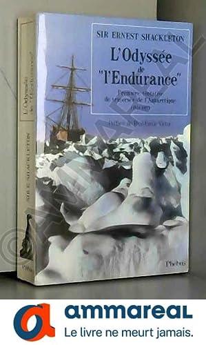 """Image du vendeur pour L'odyssée de """"L'Endurance"""". Première tentative de traversée de l'Antarctique (1914-1917) mis en vente par Ammareal"""