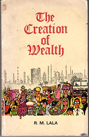 Seller image for The CREATION OF WEALTH: The Tata Story - SIGNED COPY for sale by PERIPLUS LINE LLC