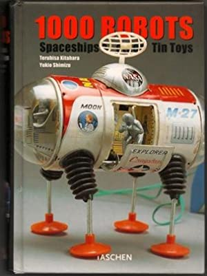 1000 Robots, Spaceships & Other Tin Toys: Kitahara, Teruhisa