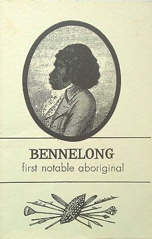 Bennelong the First Notable Aboriginal: Kenny, John.