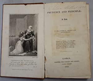 """Prudence and Principle; A Tale. By The Author of """"Rachel"""" and """"The Authoress"""".: ..."""