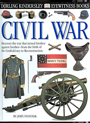 CIVIL WAR. DORLING KINDERSLEY EYEWITNESS BOOKS SERIES.