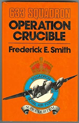 633 SQUADRON: OPERATION CRUCIBLE.