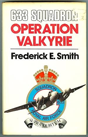 633 SQUADRON: OPERATION VALKYRIE