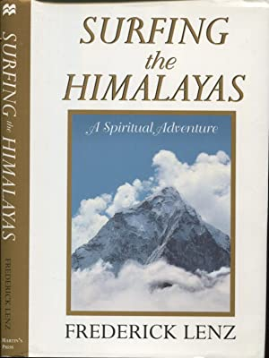 Seller image for Surfing the Himalayas--A Spiritual Adventure ; for sale by Peter Keisogloff Rare Books, Inc.