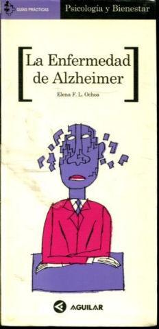 LA ENFERMEDAD DE ALZHEIMER.: OCHOA Elena F.L.