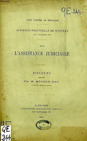DE L'ASSISTANCE JUDICIAIRE, DISCOURS: MESTRE-MEL M.