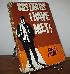 BASTARDS I HAVE MET: Barry Crump