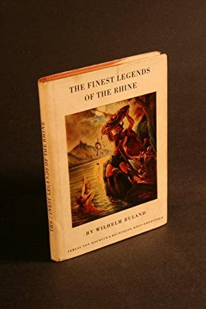 The finest legends of the Rhine.: Ruland, Wilhelm