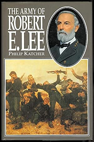 THE ARMY OF ROBERT E. LEE.