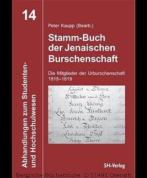 Stamm-Buch der Jenaischen Burschenschaft. Die Mitglieder der Urburschenschaft 1815-1819. (...