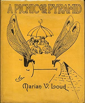 A Picnic On A Pyramid: LOUD, MARIAN V.