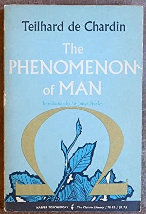 The Phenomenon of Man: De Chardin, Teilhard