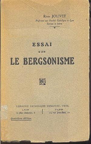 Essai sur le bergsonisme.: JOLIVET, Régis