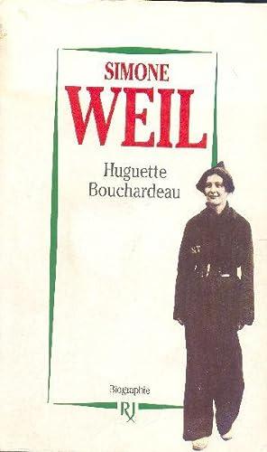 Simone Weil: BOUCHARDEAU, Huguette