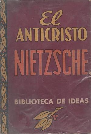 El Anticristo: Nietzsche