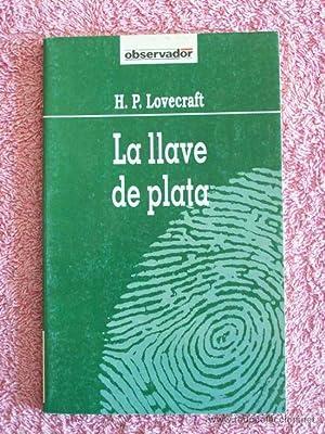 La llave de plata: Lovecraft, Howard Phillips