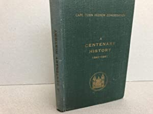 The Cape Town Hebrew Congregation : A Centenary History 1841 - 1941