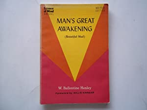 Man's Great Awakening (Beautiful Mud) (Signed Presentation Copy)
