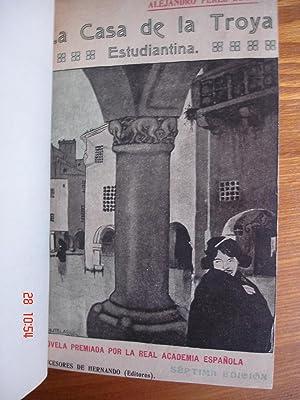 La Casa de la Troya.Estudiantina.: Alejandro Pérez Lugín.
