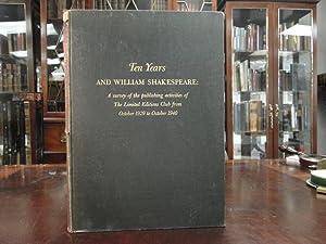 TEN YEARS AND WILLIAM SHAKESPEARE: Shakepeare, William