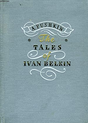 THE TALES OF IVAN BELKIN: PUSHKIN A. S.