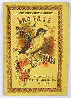 Sad Fate of Poor Robin: Susie Sunshine's Series