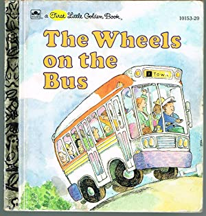 Wheels on the Bus; a First Little Golden Book