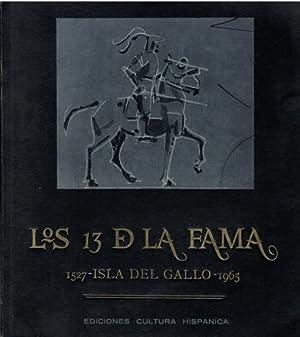 LOS 13 DE LA FAMA. 1527 - ISLA DEL GALLO - 1965: VV. AA.