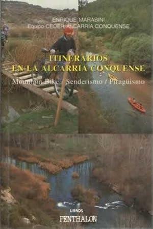 Imagen del vendedor de ITINERARIOS EN LA ALCARRIA CONQUENSE. Mountain Bike / Senderismo / Piragüismo a la venta por Librería Cajón Desastre