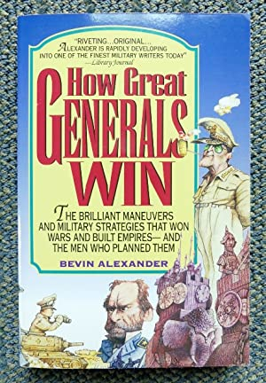 HOW GREAT GENERALS WIN.