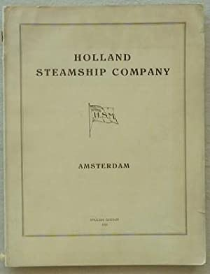 HOLLAND STEAMSHIP COMPANY. English edition,