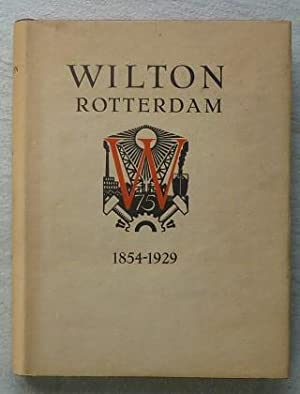 Wilton 1854-1929. Seventy-five Year's History of Wilton's Engineering and Slipway Co,