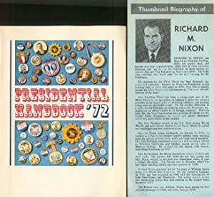 PRESIDENTIAL HANDBOOK '72 (and) Thumbnail Biography of Richard M. Nixon and Henry Cabot Lodge.