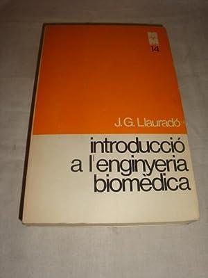 Introducció a l'enginyeria biomèdica: J. G. Llauradó