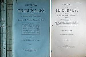 Revista de los Tribunales. Periódico de Legislación, Doctrina y Jurisprudencia. Tomo X y XI, 1885.:...