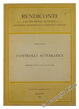 CONTROLLI AUTOMATICI. Fascicolo III: Memorie dal N.: Associazione Elettrotecnica ed