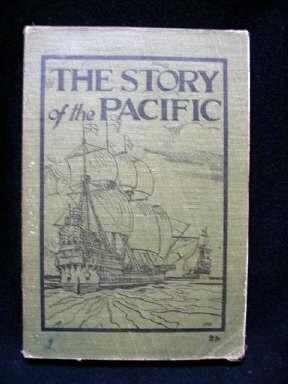 The Story of the Pacific : For Use in Secondary Schools and Techical Colleges