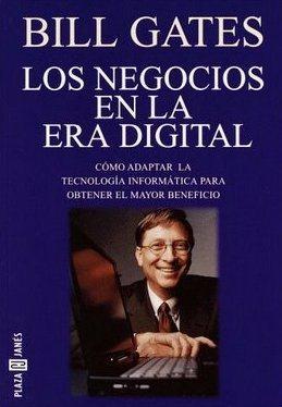 Los negocios en la era digital. Cómo adaptar la tecnología informática para obtener el mayor ...