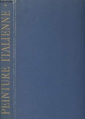 LA PEINTURE ITALIENNE. TOME 1. LES CREATEURS: VENTURI LIONELLO ET