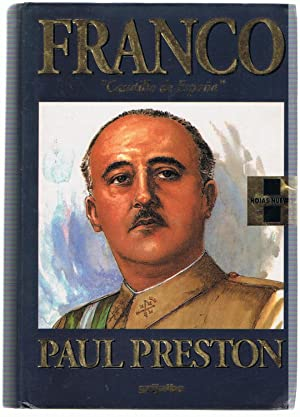 FRANCO CAUDILLO DE ESPAÑA.: Preston. Paul