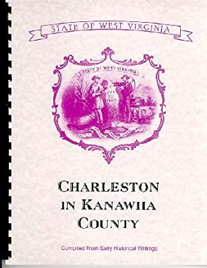 History of West Virginia / Kanawha County: Virgil A. Lewis,